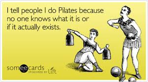 Pilates exhausting? … I don't think so…you just lay down!