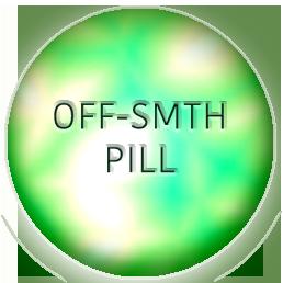 off smth pill