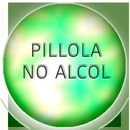 pillola no alcol
