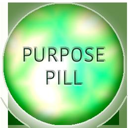 purpose pill